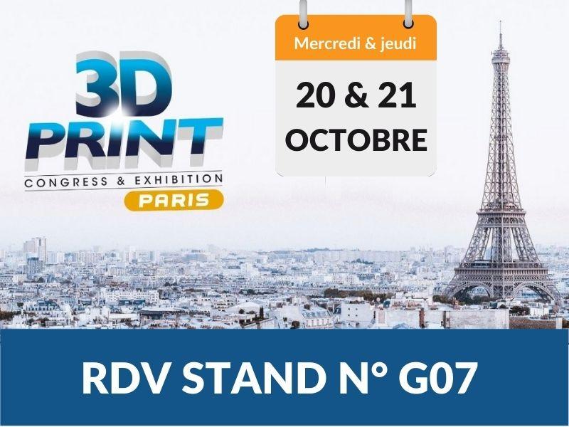 Actualité - Salon fabrication additive 3D PRINT Paris - CAPIFIL